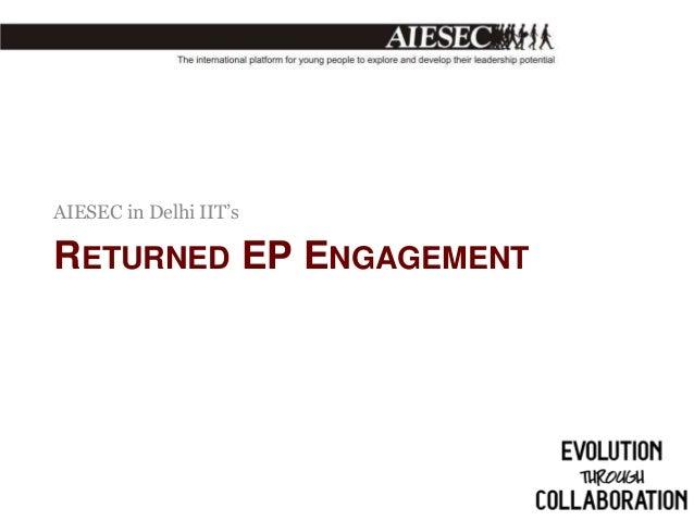 AIESEC in Delhi IIT's  RETURNED EP ENGAGEMENT