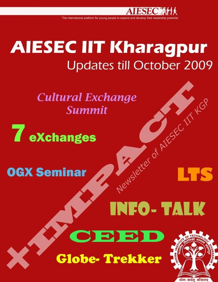 AIESEC IIT Kharagpur Newsletter          Cultural Exchange Summit        AIESEC IIT Kharagpur's Global Outreach Initiative...