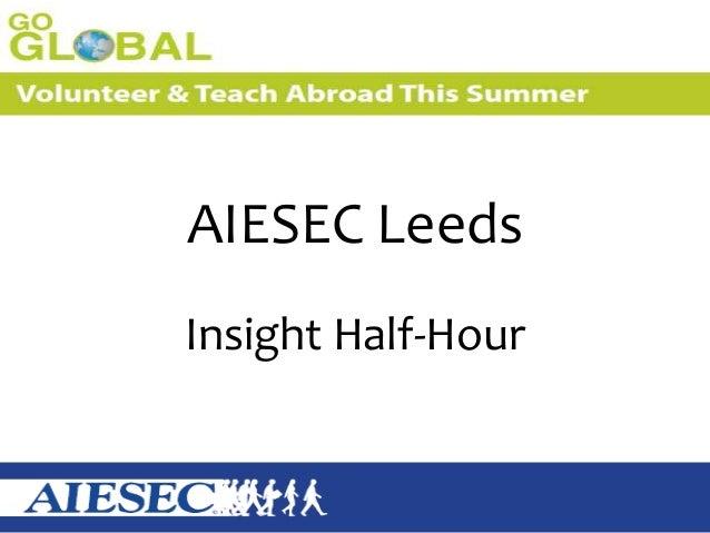 AIESEC LeedsInsight Half-Hour