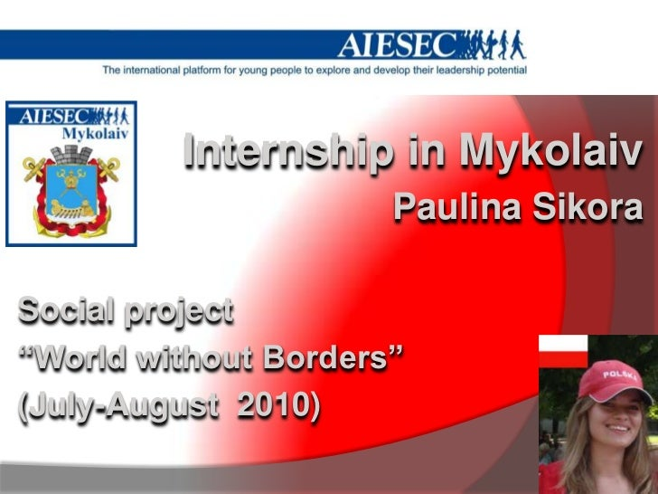 "Internship in Mykolaiv<br />Paulina Sikora<br />Social project <br />""World without Borders""<br />(July-August  2010)<br />"