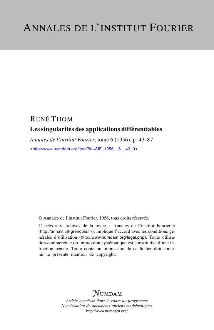 A NNALES DE L' INSTITUT F OURIER      R ENÉ T HOM  Les singularités des applications différentiables  Annales de l'institu...