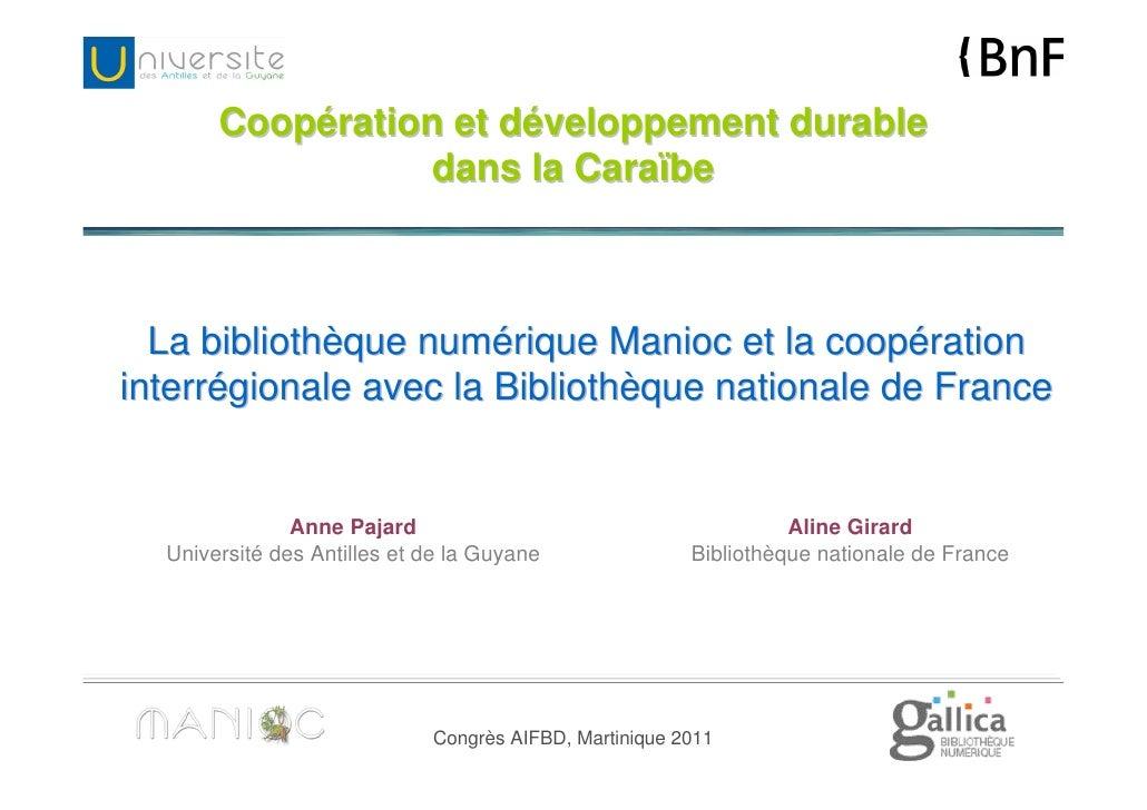 Coopération et développement durable                 dans la Caraïbe  La bibliothèque numérique Manioc et la coopérationin...