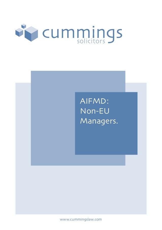 AIFMD:Non-EUManagers.www.cummingslaw.com