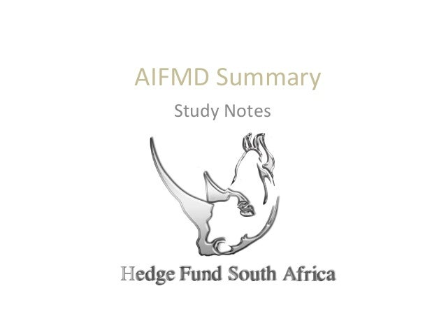 AIFMD SummaryStudy Notes