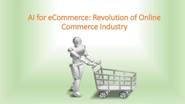 AI for eCommerce: Revolution of Online Commerce Industry