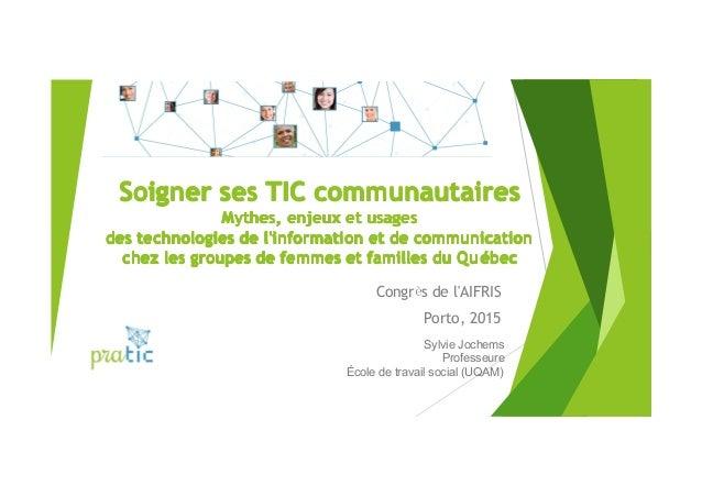 Soigner ses TIC communautairesSoigner ses TIC communautairesSoigner ses TIC communautairesSoigner ses TIC communautaires M...