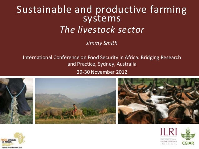Sustainable and productive farming             systems                 The livestock sector                             Ji...