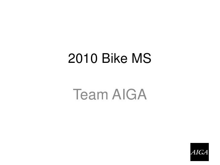 2010 Bike MS<br />Team AIGA<br />