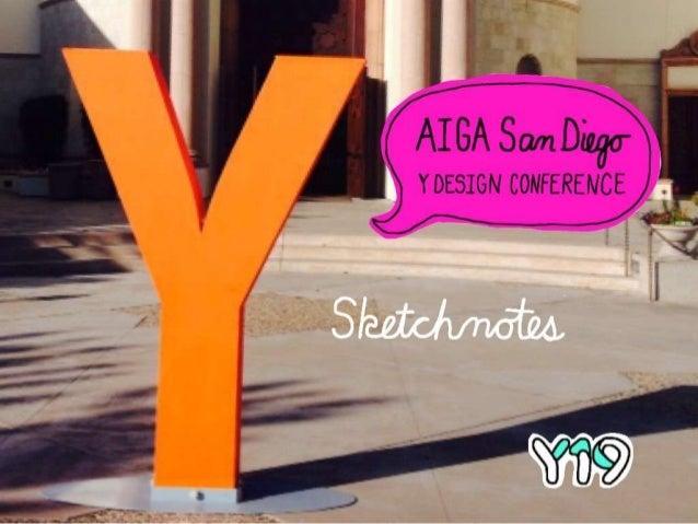 AIGA San Diego Y Design Conference 19 – Sketchnotes