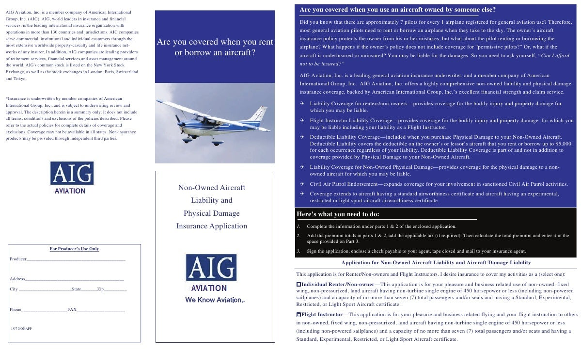 Are you covered when you use an aircraft owned by someone else? AIG Aviation, Inc. is a member company of American Interna...