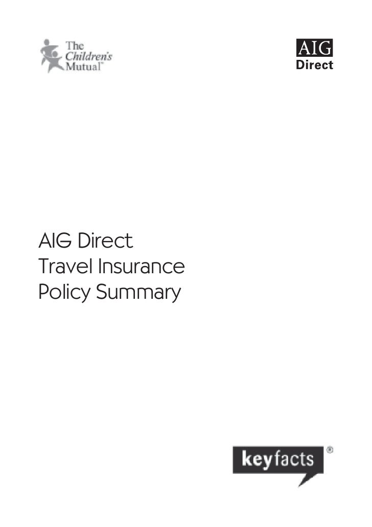 Aig Direct Travel Insurance Policy Summary
