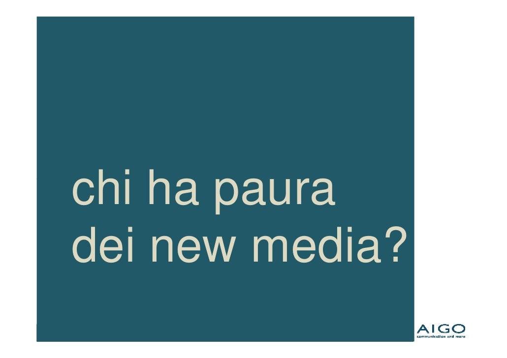 chi ha paura dei new media?