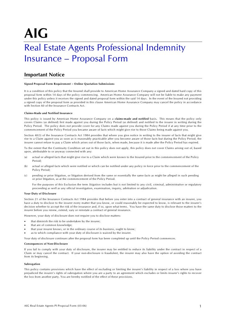 AIG Real Estate Agents Professional Indemnity Insurance – Proposal Form Important Notice Signed Proposal Form Requirement ...