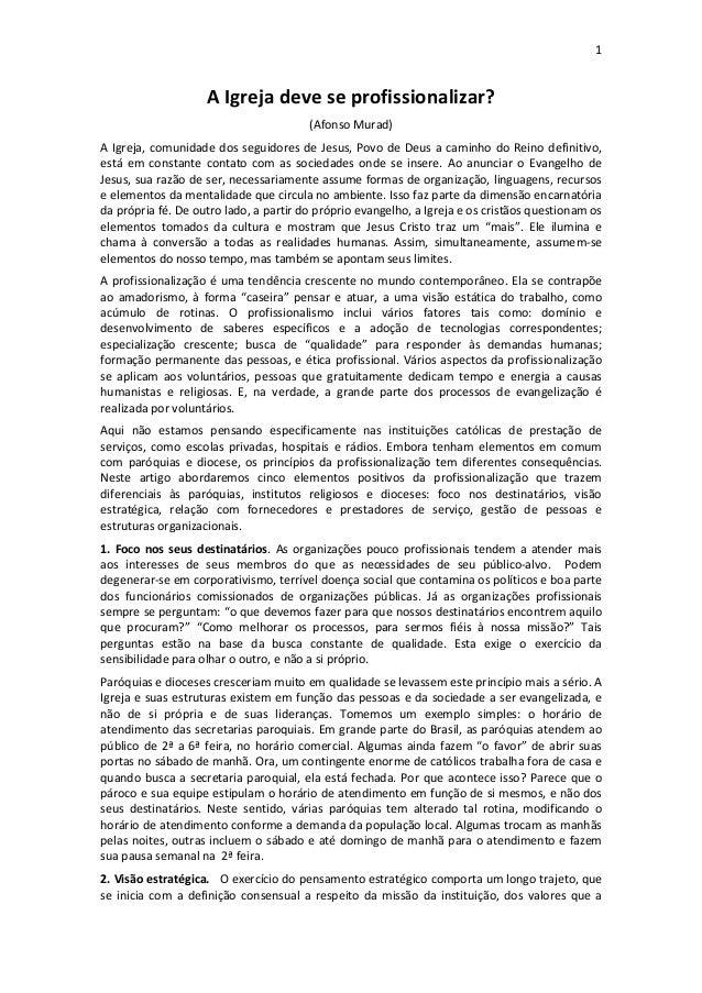 1                    A Igreja deve se profissionalizar?                                        (Afonso Murad)A Igreja, com...