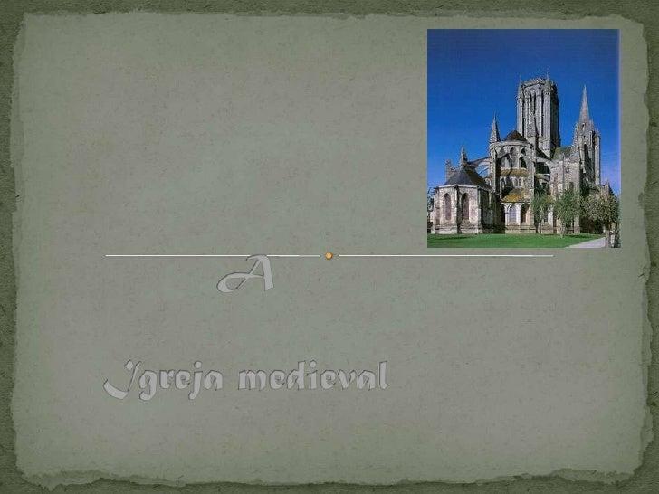  Com a expansão do feudalismo por toda a Europa Medieval, observamos a ascensão de uma das mais importantes e poderosas i...