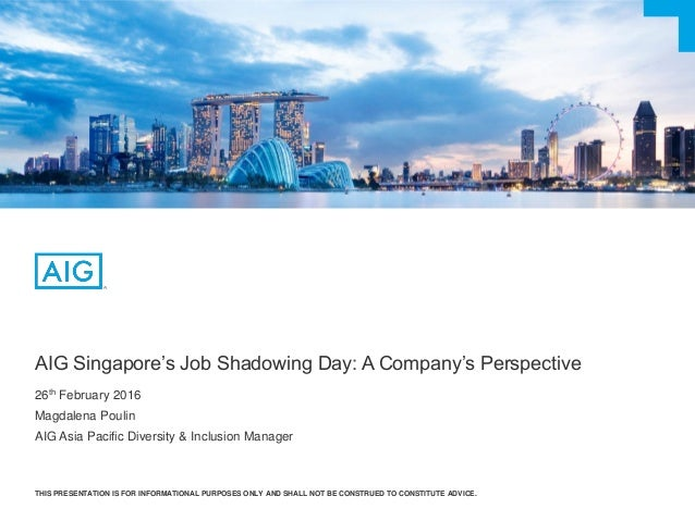 Aig Singapore S Job Shadowing Day A Company S Perspective