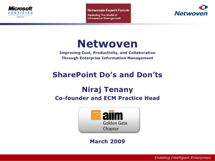 Netwoven  Improving Cost, Productivity, and Collaboration   Through Enterprise Information Management     SharePoint Do's ...
