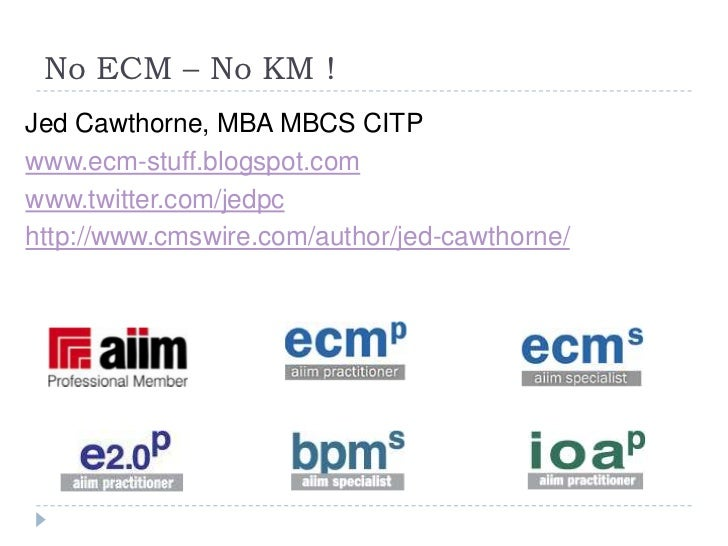 Where ECM fits into KM perspective<br />