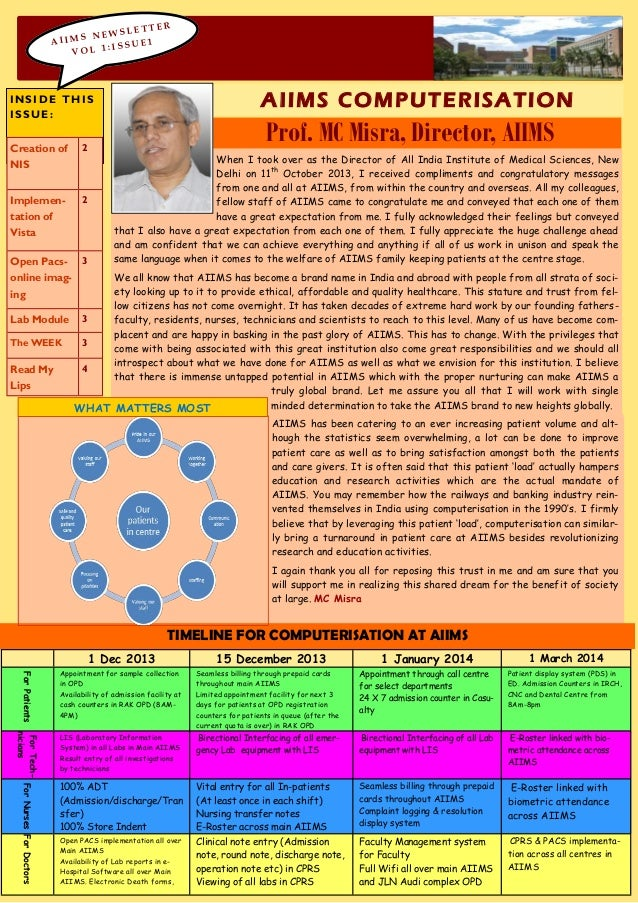 LETTE NEWS AIIMS E1 :ISSU VOL 1  R  A I IMS COM PUT E RISA T I ON  INSIDE THIS ISSUE: Creation of NIS  2  Implementation o...