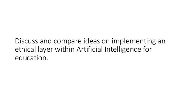 artificial intelligence - in need of an ethical layer? Slide 2