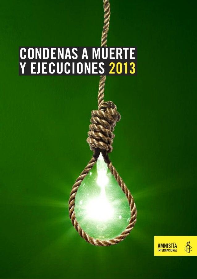 CONDENAS A MUERTE Y EJECUCIONES 2013