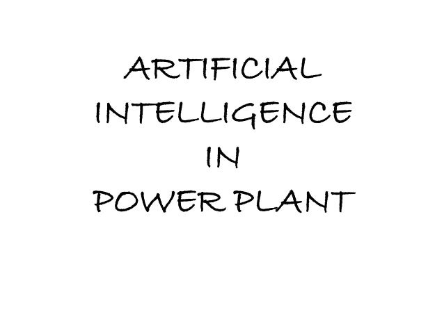 ARTIFICIAL INTELLIGENCE IN POWER PLANT