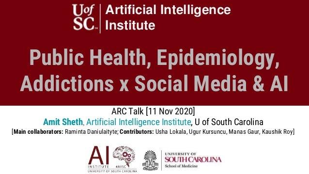 Public Health, Epidemiology, Addictions x Social Media & AI Artificial Intelligence Institute ARC Talk ARC Talk [11 Nov 20...