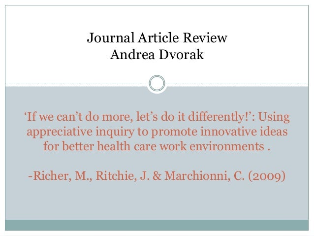 Journal Article Review               Andrea Dvorak'If we can't do more, let's do it differently!': Using appreciative inqu...
