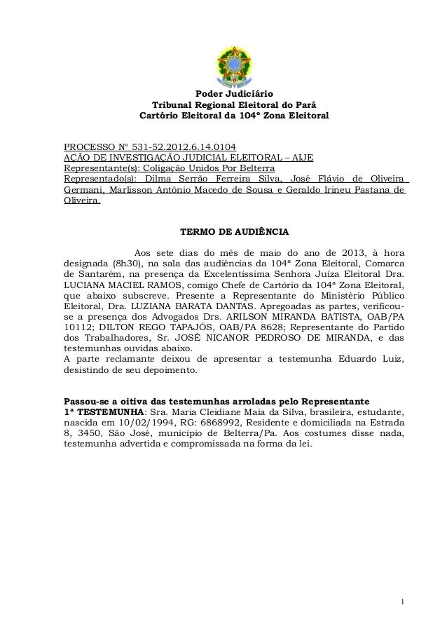 Poder JudiciárioTribunal Regional Eleitoral do ParáCartório Eleitoral da 104º Zona EleitoralPROCESSO N° 531-52.2012.6.14.0...
