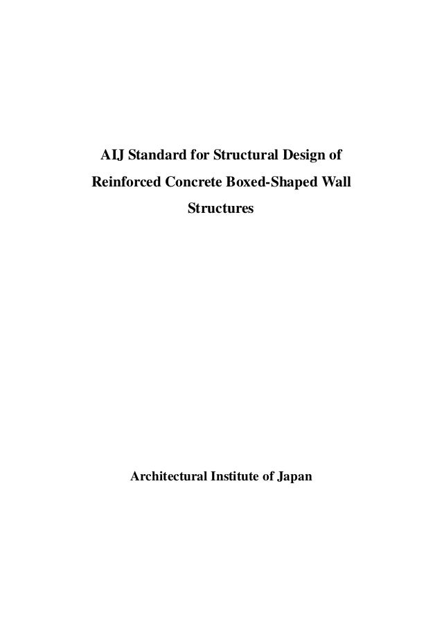 aij standard for structural design of reinforced concrete boxed shaped wall structures architectural institute of - Design Of Reinforced Concrete Walls