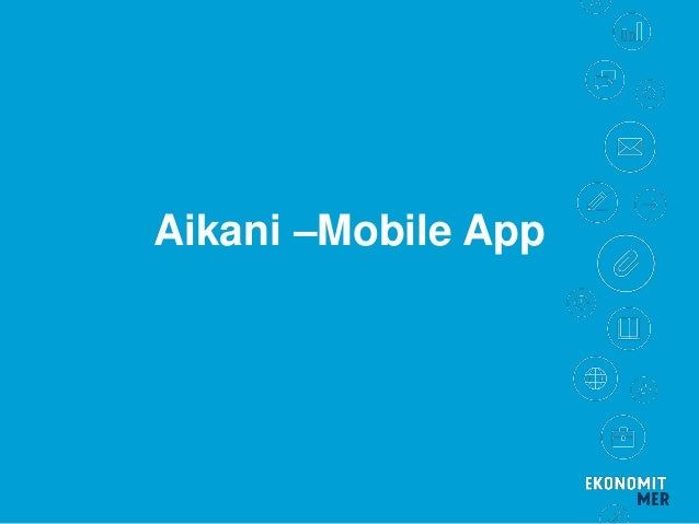 Aikani –Mobile App