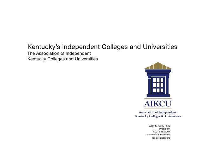 Kentucky's Independent Colleges and Universities The Association of Independent Kentucky Colleges and Universities        ...