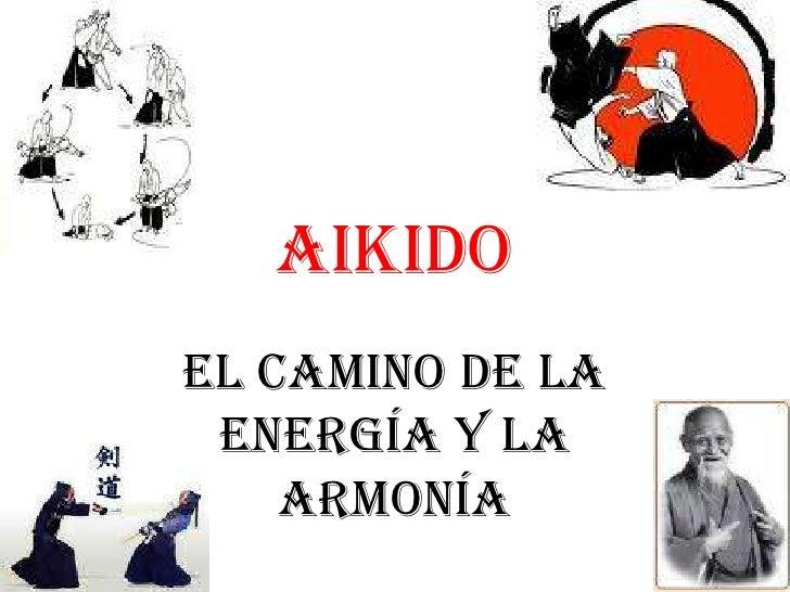 AIKIDO<br />el camino de la energía y la armonía<br />