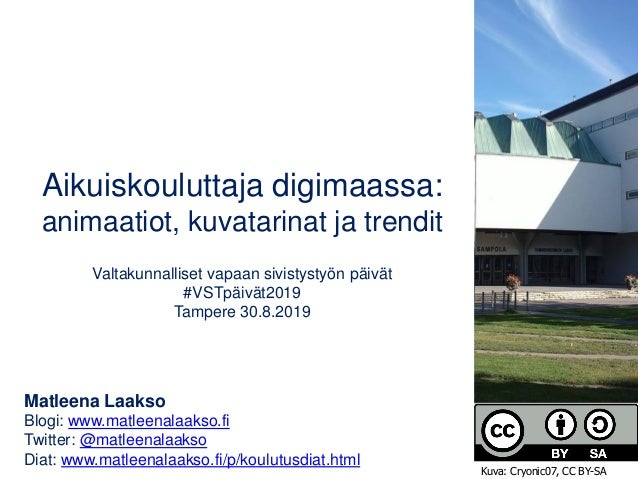 Aikuiskouluttaja digimaassa: animaatiot, kuvatarinat ja trendit Valtakunnalliset vapaan sivistystyön päivät #VSTpäivät2019...