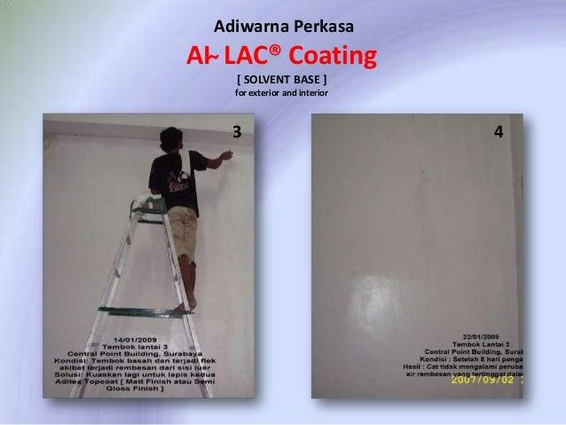 Adiwarna Perkasa  AI ̴ LAC® Coating [ SOLVENT BASE ] for exterior and interior  3  4