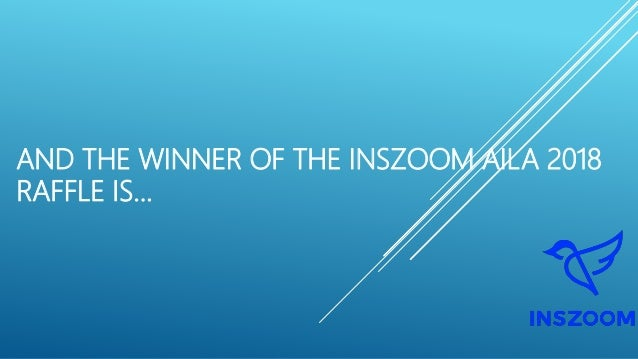 AND THE WINNER OF THE INSZOOM AILA 2018 RAFFLE IS...