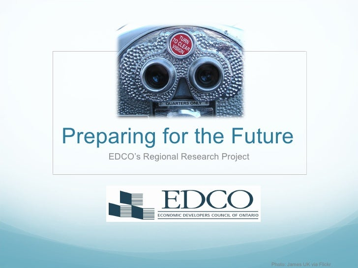 Preparing for the Future EDCO's Regional Research Project Photo: James UK via Flickr