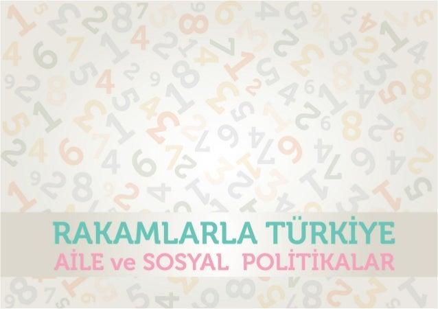 Rakamlarla Türkiye Aile ve Sosyal Yardımlar