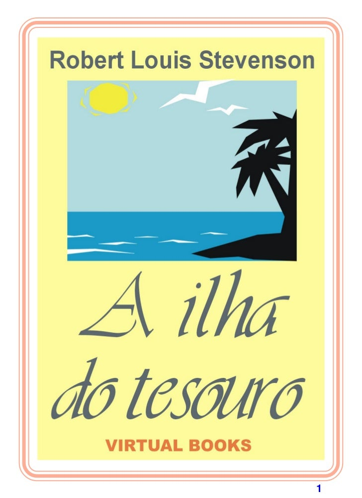 A ILHA DO TESOURORobert Louis Stevenson                         1