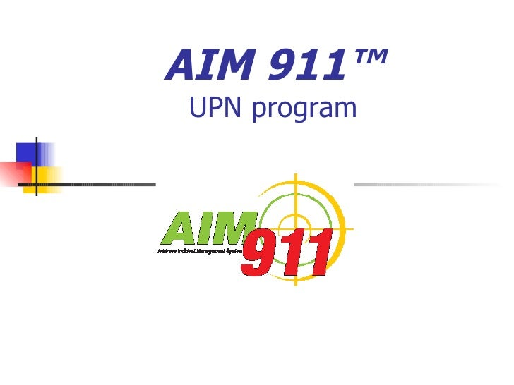 AIM 911 - UPN program