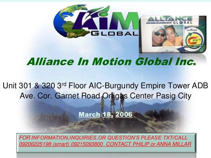 Alliance In Motion Global Inc.Unit 301 & 320 3rd Floor AIC-Burgundy Empire Tower ADB Ave. Cor. Garnet Road Ortigas Center ...