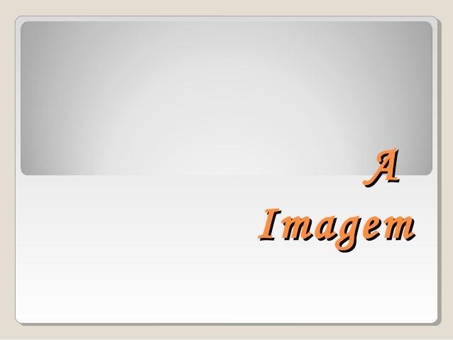 AA ImagemImagem