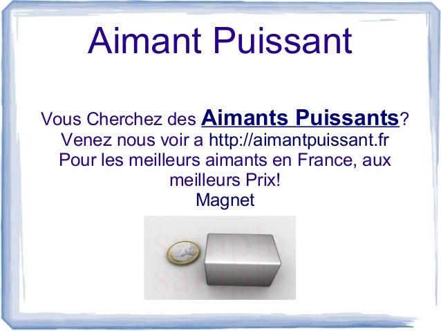 Aimant puissant en France Slide 2