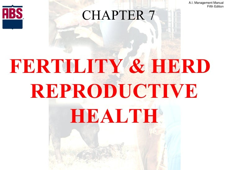 CHAPTER 7 FERTILITY & HERD REPRODUCTIVE HEALTH