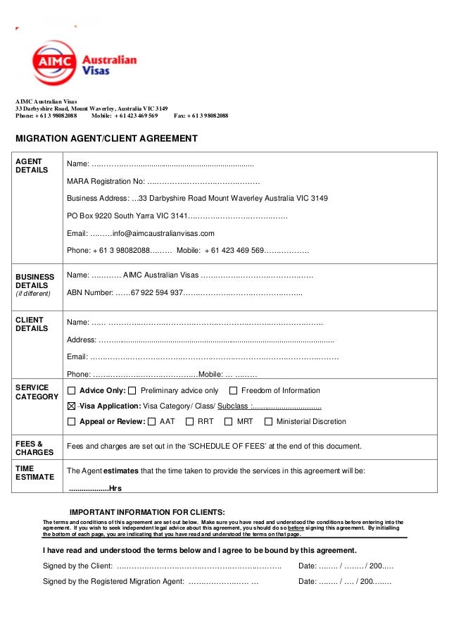 MIGRATION AGENT/CLIENT AGREEMENT. AIMC Australian Visas 33 Darbyshire Road,  Mount Waverley, Australia VIC 3149 Phone: + ...