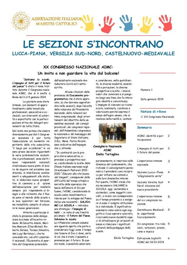 LE SEZIONI S'INCONTRANO LUCCA-PIANA, VERSILIA SUD-NORD, CASTELNUOVO-MEDIAVALLE XX CONGRESSO NAZIONALE AIMC: Un invito a no...