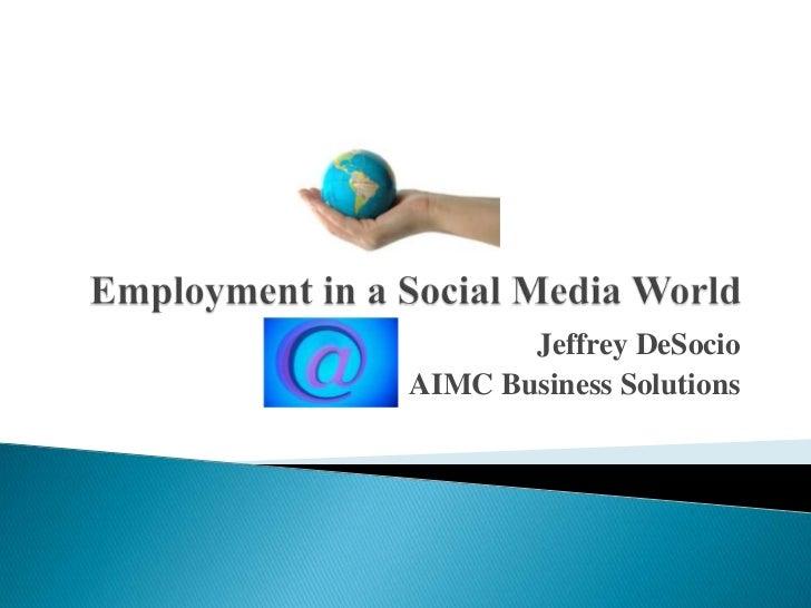 Jeffrey DeSocioAIMC Business Solutions