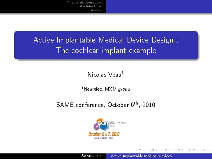 Theory of operation                 Architecture                      Design     Active Implantable Medical Device Design ...