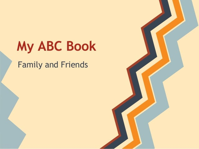 My ABC Book Family and Friends