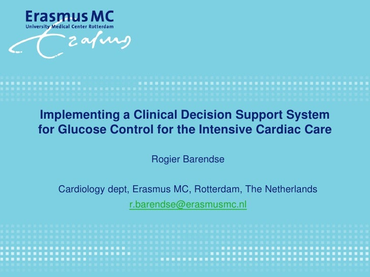 Implementing a Clinical Decision Support System for Glucose Control for the Intensive Cardiac Care                        ...